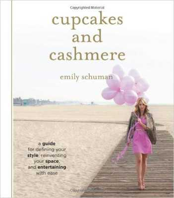 Cupcakes and Cashmere: A Guide for Defining Your Style, Reinventing Your Space, and Entertaining wit - Amazon