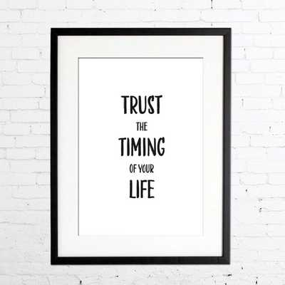 """Typographic Art """"Trust the timing of your life"""" Wall Art Inspirational Quote - Etsy"""