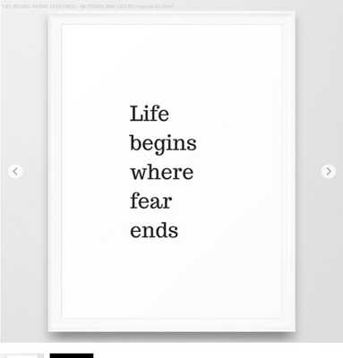 LIFE BEGINS WHERE FEAR ENDS - MOTIVATIONAL QUOTE Framed Art Print - Society6