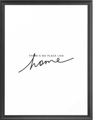 There's No Place Like Home - White Framed Art Print - Society6