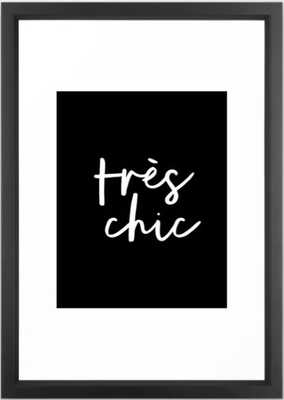 Tres Chic black and white modern french typography quote poster canvas wall art home decor Framed Art Print - Society6