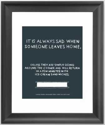 Lemony Snicket Quote Framed Art Print - Society6