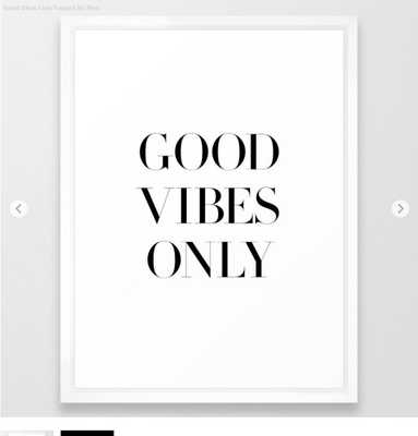 Good Vibes Only Framed Art Print - Society6