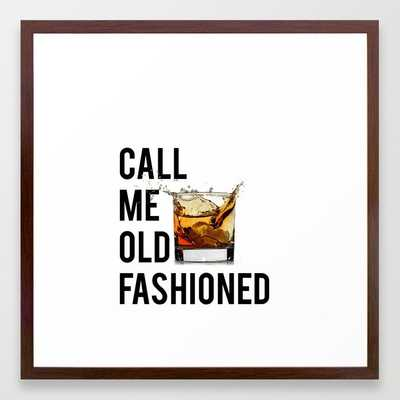 Call Me Old Fashioned Print,BarDecorations,Party Print,Printable Art,Alcohol Gift,Old Fashioned,Home Framed Art Print - Society6