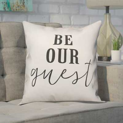 Crain Be Our Guest Throw Pillow - Wayfair