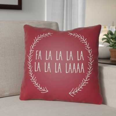 Fa La La Indoor/Outdoor Throw Pillow - Wayfair