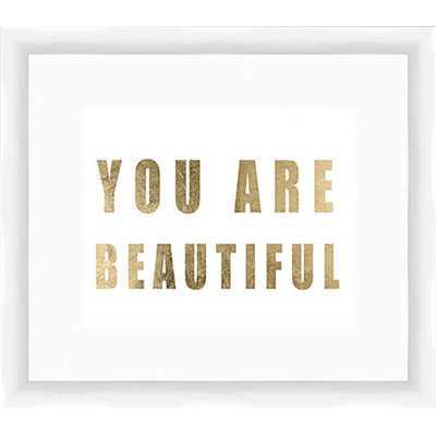 You Are Beautiful Framed Textual Art - Wayfair