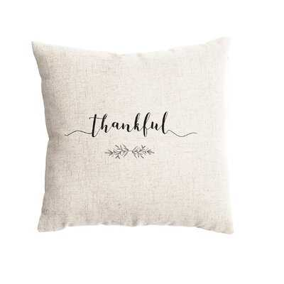 Falls City Thankful Farmhouse Pillow Cover - Wayfair