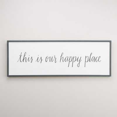 'Our Happy Place' Framed Textual Art on Wood - Birch Lane