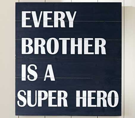 Every Brother Is A Super Hero - Pottery Barn Kids