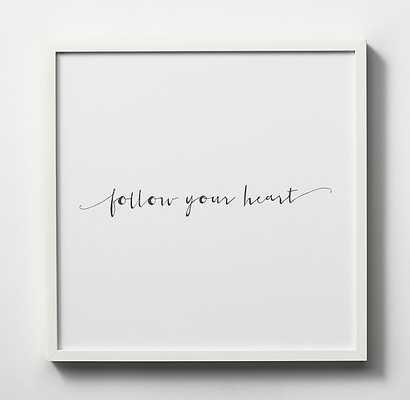 LYRICAL QUOTE ART - FOLLOW YOUR HEART - RH Teen